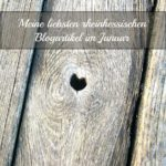 Meine liebsten rheinhessischen Blogartikel im Januar