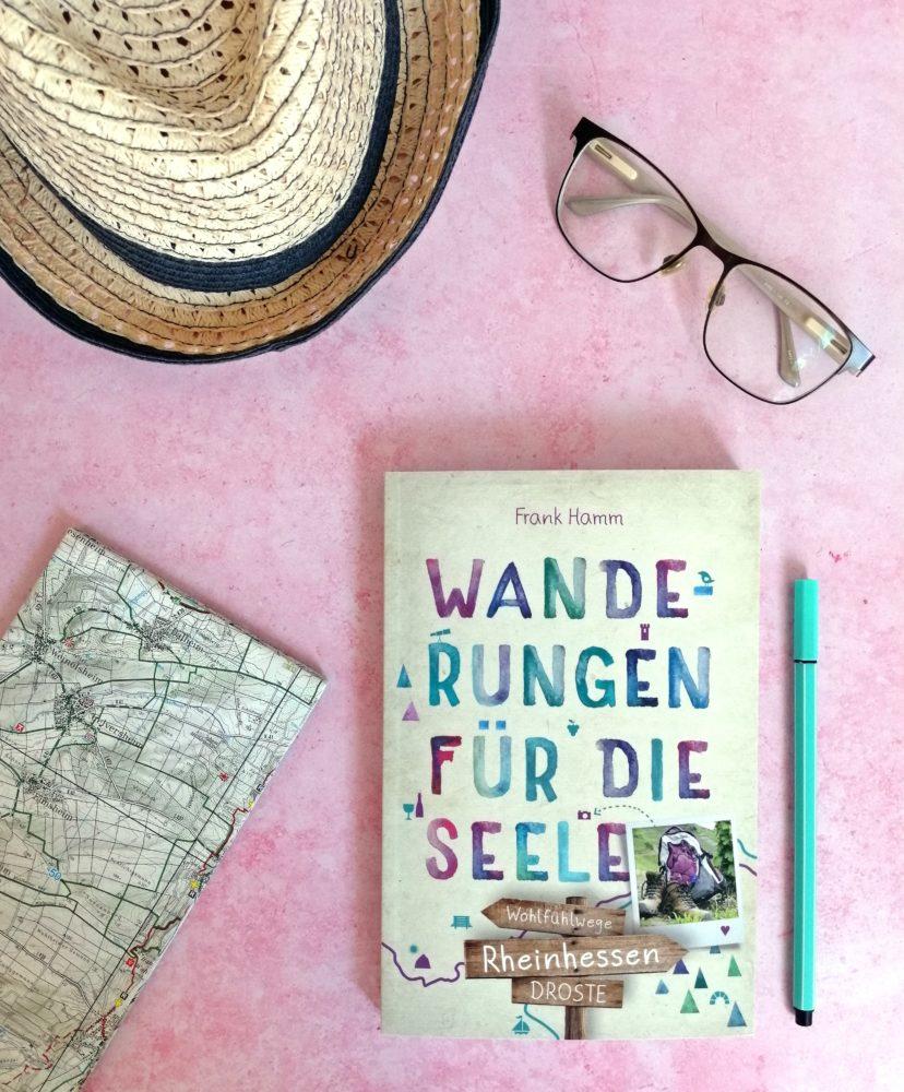 Rheinhessen. Wanderungen für die Seele