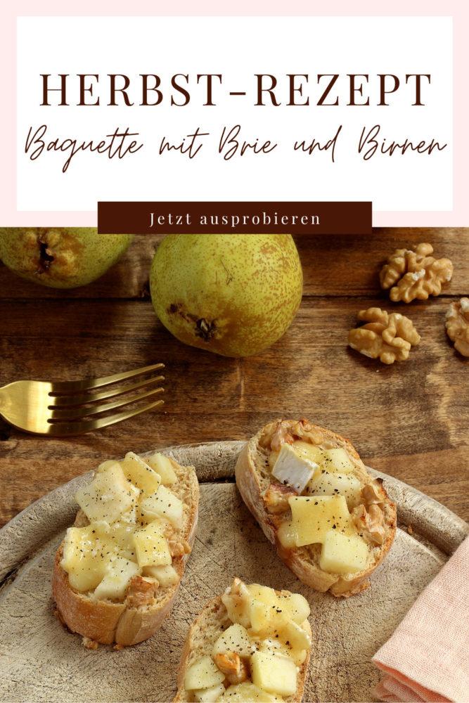 Baguettescheiben mit Brie und Birnen